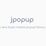 Lightweight Fullscreen Popup Library – jpopup