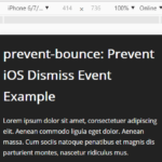 Prevent iOS Dismiss Event On Web App – prevent-bounce