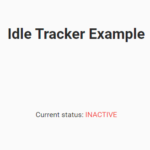 Trigger A Function When The User Goes Idle – idle-tracker