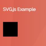 Easy Creation And Manipulation Of SVG Elements – SVG.js