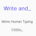 Mimic Human Typing With Write and Delete JavaScript Component