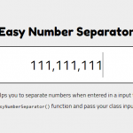 Easy Number Separator For Currency Input