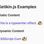 Fast & Tiny Typewriter Effect In JavaScript – Ketikin.js
